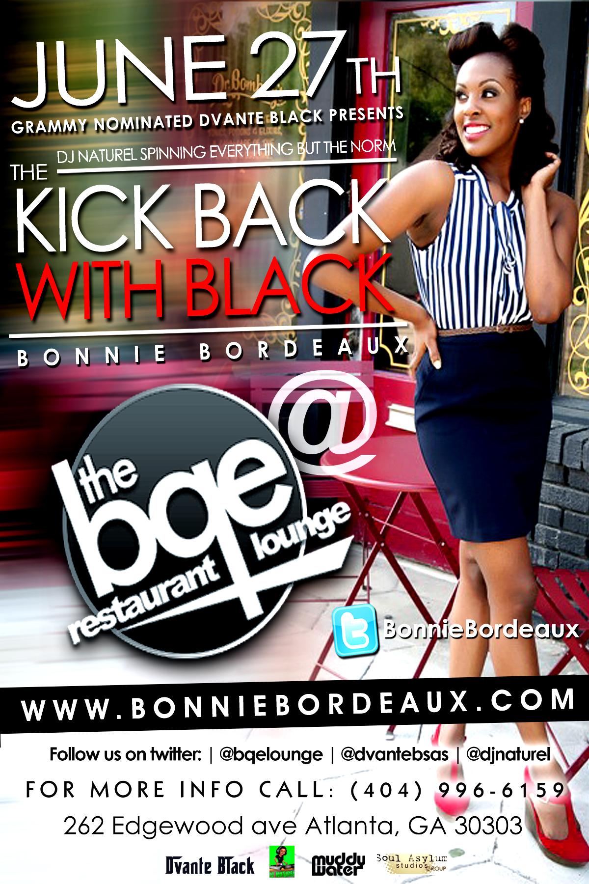 KICK BACK WITH BLACK FLYER  BONNIE BORDEAUX Performance Flyer [Design By IGMM1]