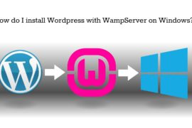 How to install Wordpress using Wampserver on a PC 270x180 I Study