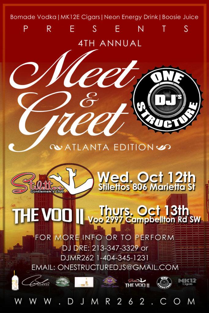 4TH MEET N GREET 683x1024 One Structure DJs Meet & Greet [DjMr262 Atlanta]